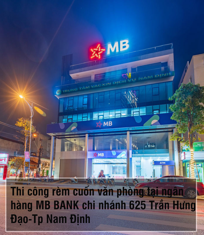 Thi công rèm cuốn văn phòng tại MB BANK Nam Định