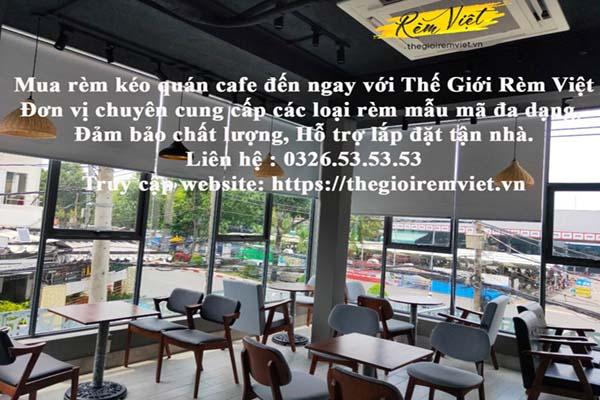 Mua rèm kéo quán cafe ở đâu Hà Nội và TP. Hồ Chí Minh uy tín chất lượng